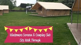 Windermere Caravan & Camping Club Site Walkthrough