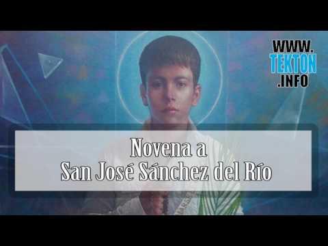 Dia Primero: Novena a San Jose Luis Sánchez del Río. Día 1
