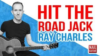 Hit The Road Jack ★ Ray Charles ★ Guitar Lesson - Easy How To Play Acoustic Songs - Chords Tutorial