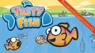 Tasty Fish Android Game Gameplay [Game For Kids]