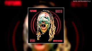 Future - Fuck Up Some Commas (Instrumental)