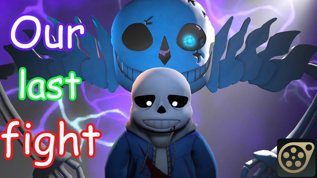 Sfm Undertale Our Last Fight Ultra Sans