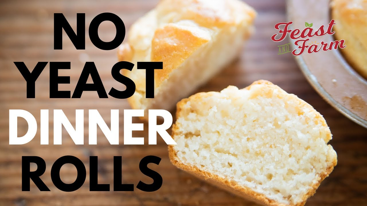 How To Make Dinner Rolls With No Yeast Youtube