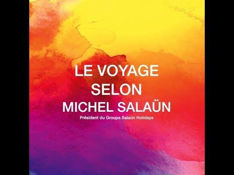 Le voyage selon Michel Salaün