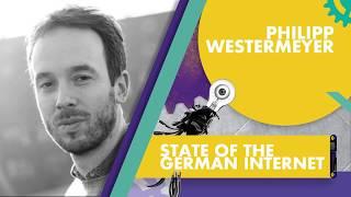 Philipp Westermeyer: State Of The German Internet | OMR Festival 2018 - Hamburg, Germany | #OMR18