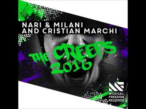 Nari & Milani and Cristian Marchi - The Creeps 2016 (Extended Mix)