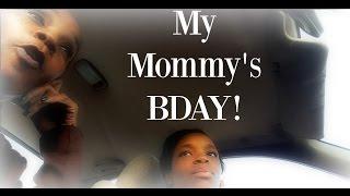 Vlog   Fall 2016   My Mommy's Birthday!!!