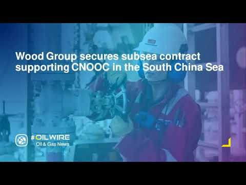 Wood Group secures subsea contract supporting CNOOC in the South China Sea