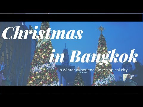 Bangkok Christmas Decorations - Central World and Siam Paragon