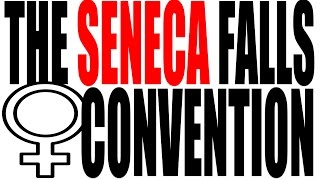 The Seneca Falls Convention Explained: US History Review