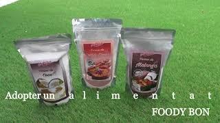 PUB. Les farines FOODY BON Sans gluten Adopter un alimentation saine