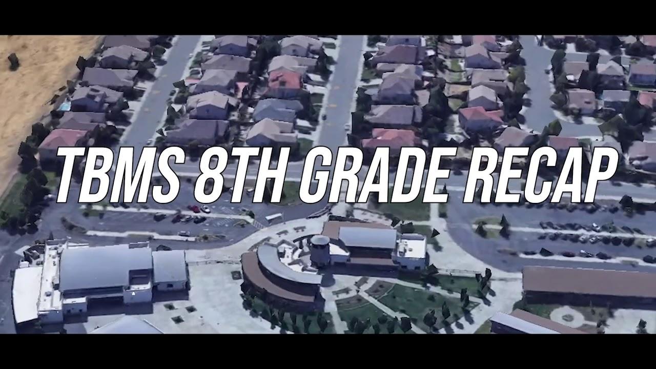 TBMS 8th grade Recap