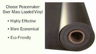 audimute peacemaker sound barrier vs mass loaded vinyl