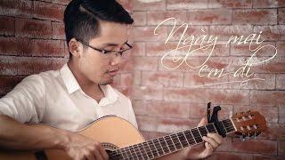 NGÀY MAI EM ĐI || Nguyễn Ngọc (Guitar cover)