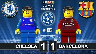 Chelsea vs Barcelona 1-1 • Champions League 2018 (20/02/2018) Goals Highlights Lego Football