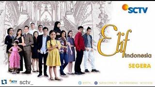 Kumpulan Foto dan Nama Pemain Sinetron ELIF INDONESIA Tayang Di SCTV