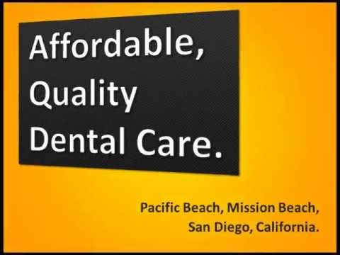 Dentist in Pacific Beach - Call 858-270-6626