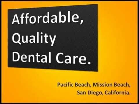 Dentist in Pacific Beach - Call 858-270-6626