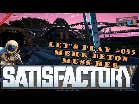 Satisfactory Let's Play #055 - Deutsch - Mehr Beton muss her