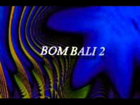 BOM BALI 2 - MESIN TEMPUR