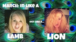 March: In Like A LAMB Out Like A LION! Vlog # 74