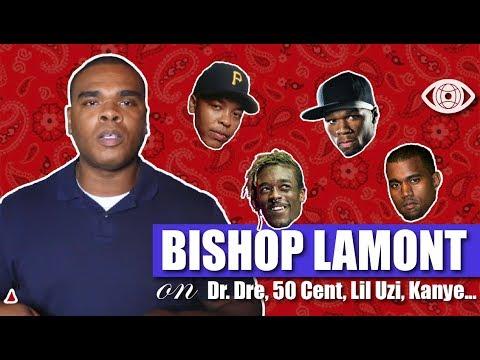 Bishop Lamont on Dr. Dre, 50 Cent, Lil Uzi Vert, Kanye West, Aftermath, EA Sports, Why Music Matters