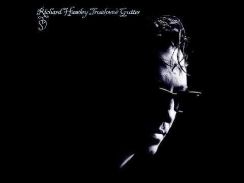 Richard Hawley  Truelove's Gutter Full Album