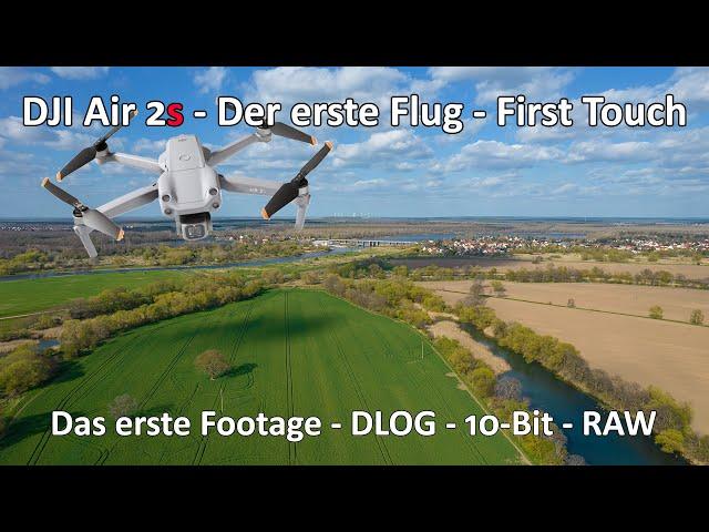 DJI Air 2S -  First Flight - Der erste Flug - First Touch - DLOG - 10-Bit - RAW - Erste Eindrücke