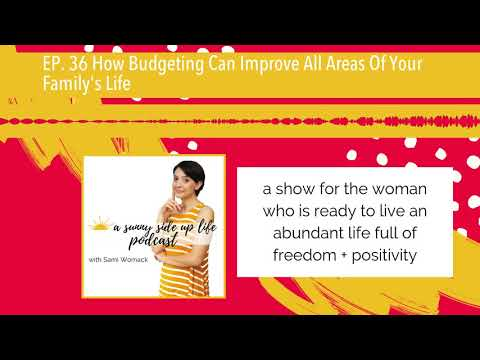 ep.-36-how-budgeting-can-improve-all-areas-of-your-family's-life