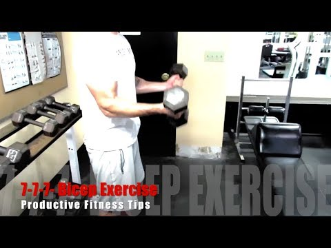 Productive Fitness Tips - Build Bigger Biceps w/ This 7-7-7 Bicep Exercise