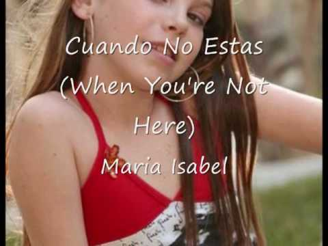Maria Isabel - Cuando No Estas (Spanish Lyrics/English Translation)