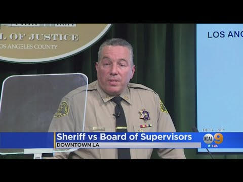 LA County Board Of Supervisors Says Sheriff Is Endangering Public Trust