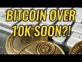 Will Bitcoin Be Over $10,000 Again In 2018? BTC, ETH, LTC, Crypto Markets, & Cryptocurrency News!
