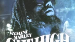 Get High - Ky Mani Marley