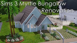 Sims 3 Myrtle Bungalow Renovation