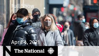 CBC News: The National | 1 million COVID-19 cases; William Shatner | April 4, 2021