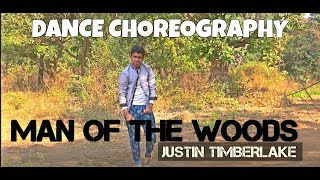 Justin Timberlake - Man of the Woods (Dance Choreography)