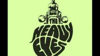 The Heavy Eyes - Voytek