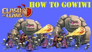 Clash of Clans - HOW TO GOWIWI by - JD