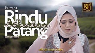 Fauzana - Rindu Dirambang Patang (Official Music Video)