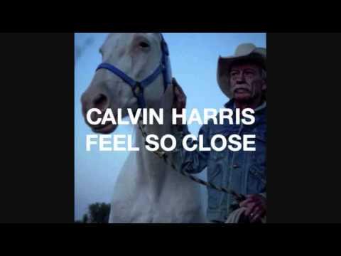 Calvin Harris - Feel So Close (FULL Lyrics)