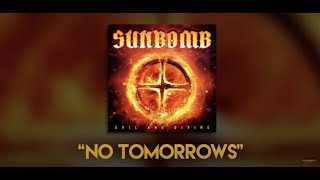 "Sunbomb (Tracii Guns & Michael Sweet) – ""No Tomorrows"" – Lyric Video"