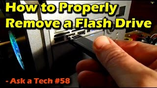 How to Properly Remove a Flash Drive - Ask a Tech #58