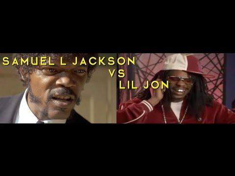 Samuel L Jackson vs Lil Jon