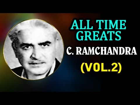 Superhit Songs of C. Ramchandra - Evergreen Old Bollywood Songs - Jukebox - Vol 2
