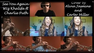 Wiz Khalifa ft. Charlie Puth-See You Again (Cover by Carter Miller and Alina Jasmine)