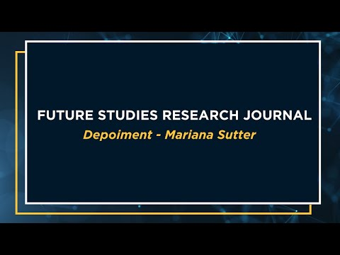 Future Studies Research Journal - v.7, n.1 - Prof. Mariana Sutter depoiment