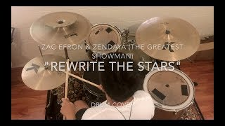 Download Zac Efron & Zendaya | Rewrite The Stars (from The Greatest Showman) | Drum Cover Mp3 and Videos