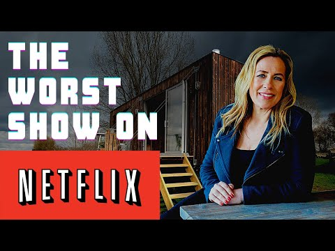 The Worst Show On Netflix: How To Live Mortgage Free With Sarah Beeny