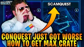 Conquest Just Got WORSE and You Probably Didn't Notice - How to Get Max Crate in Conquest 2021 SWGoH